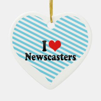 Amo a presentadores de noticias adorno de cerámica en forma de corazón