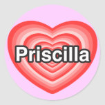 Amo a Priscilla. Te amo Priscilla. Corazón Pegatinas