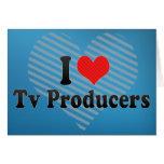 Amo a productores de TV Tarjetas
