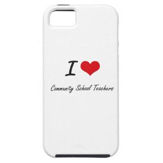 Amo a profesores de escuela de la comunidad iPhone 5 funda