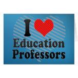 Amo a profesores de la educación tarjeta