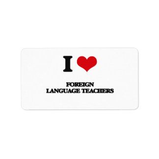 Amo a profesores del idioma extranjero etiqueta de dirección
