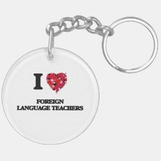 Amo a profesores del idioma extranjero llavero redondo acrílico a doble cara