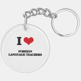 Amo a profesores del idioma extranjero llavero