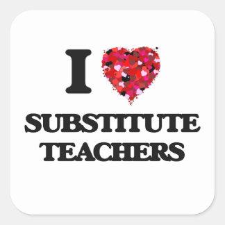 Amo a profesores sustituto pegatina cuadrada