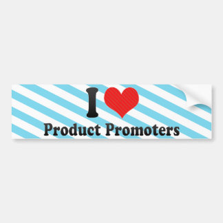 Amo a promotores del producto etiqueta de parachoque
