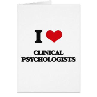 Amo a psicólogos clínicos tarjeta de felicitación