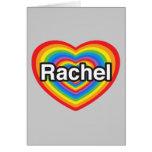 Amo a Raquel. Te amo Raquel. Corazón Felicitación