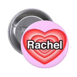 Amo a Raquel. Te amo Raquel. Corazón Pin