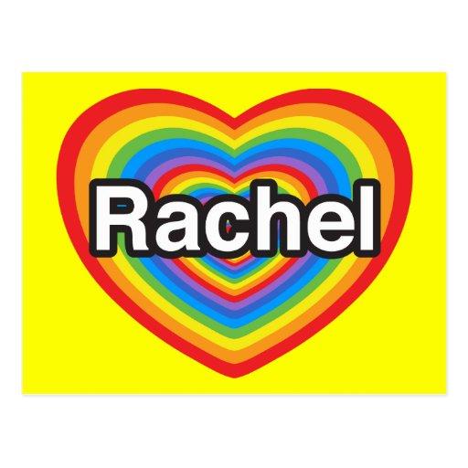 Amo a Raquel. Te amo Raquel. Corazón Postales