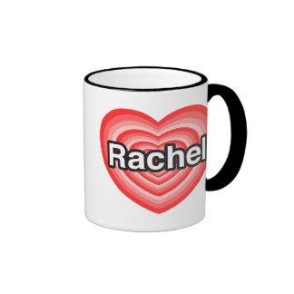 Amo a Raquel. Te amo Raquel. Corazón Taza