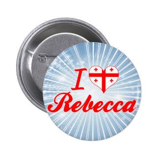 Amo a Rebecca, Georgia Pin