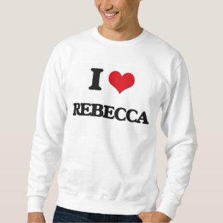 Amo a Rebecca Sudadera