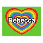 Amo a Rebecca. Te amo Rebecca. Corazón Tarjeta Postal