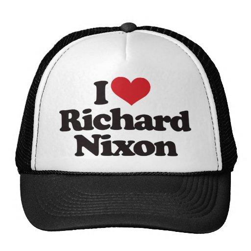 Amo a Richard Nixon Gorro