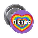 Amo a Richard. Te amo Richard. Corazón Pins