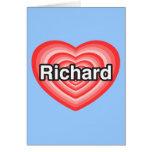Amo a Richard. Te amo Richard. Corazón Felicitaciones