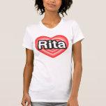 Amo a Rita. Te amo Rita. Corazón Playera