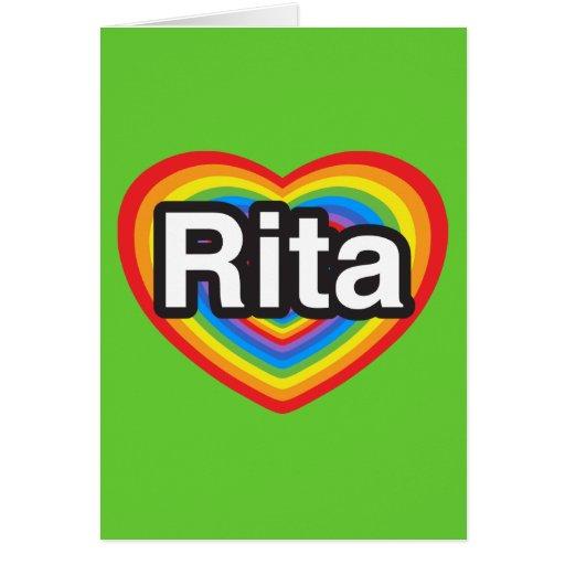 Amo a Rita. Te amo Rita. Corazón Tarjeta De Felicitación
