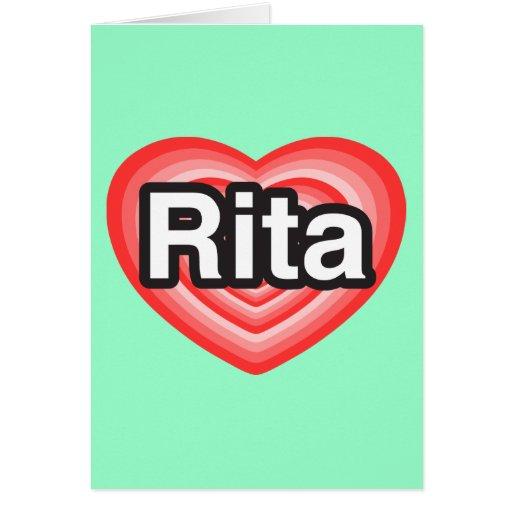 Amo a Rita. Te amo Rita. Corazón Tarjeton