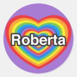 Amo a Roberta. Te amo Roberta. Corazón Etiquetas Redondas