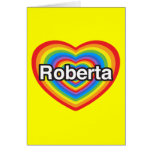 Amo a Roberta. Te amo Roberta. Corazón Tarjetón