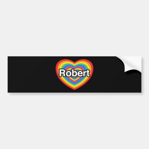 Amo a Roberto. Te amo Roberto. Corazón Pegatina Para Auto