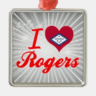 Amo a Rogers, Arkansas Ornatos