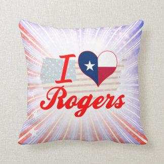 Amo a Rogers, Tejas Cojines