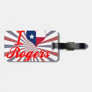 Amo a Rogers, Tejas Etiqueta De Maleta
