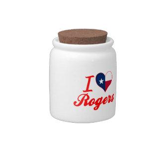 Amo a Rogers, Tejas Jarras Para Caramelos