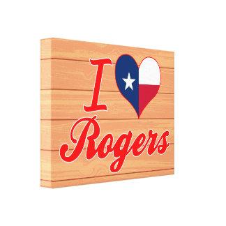 Amo a Rogers, Tejas Impresión De Lienzo