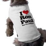 Amo a Ron Paul para el presidente Ropa De Perros