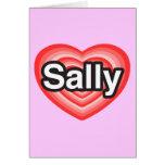 Amo a Sally. Te amo Sally. Corazón Felicitación