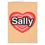 Amo a Sally. Te amo Sally. Corazón Tarjeta