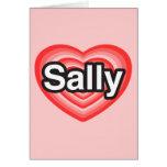 Amo a Sally. Te amo Sally. Corazón Tarjetón