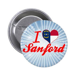 Amo a Sanford, Carolina del Norte Pin Redondo 5 Cm