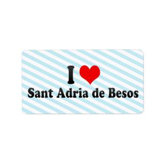 Amo a Sant Adria de Besos, España Etiquetas De Dirección