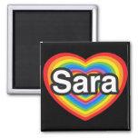 Amo a Sara. Te amo Sara. Corazón Imán