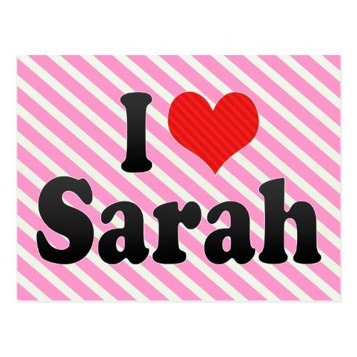 Amo a Sarah Tarjeta Postal