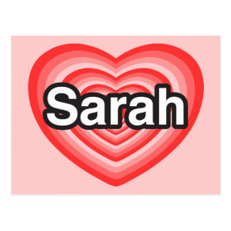 Amo a Sarah. Te amo Sarah. Corazón Tarjetas Postales