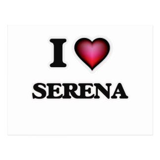 Amo a Serena Postales