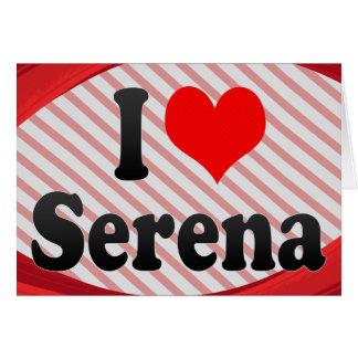 Amo a Serena Tarjeta Pequeña