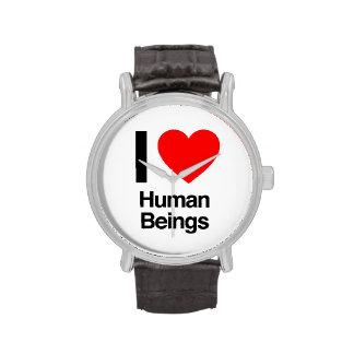 amo a seres humanos reloj de mano