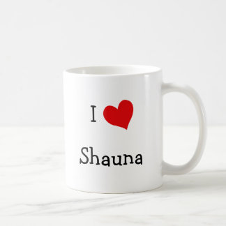 Amo a Shauna Taza Clásica