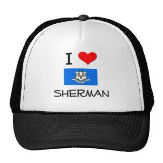 Amo a Sherman Connecticut Gorras De Camionero