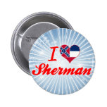 Amo a Sherman, Mississippi Pin