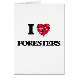 Amo a silvicultores tarjeta de felicitación