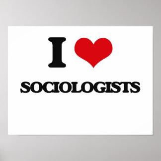 Amo a sociólogos póster