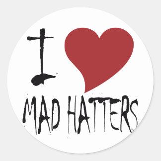 Amo a sombrereros enojados pegatina redonda